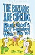 BUZZARDS ARE CIRCLING BUT GODS als Taschenbuch