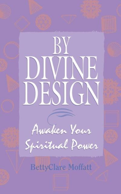 By Divine Design: Awaken Your Spiritual Power als Taschenbuch