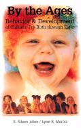 By the Ages: Behavior & Development of Children Prebirth Through 8 als Taschenbuch