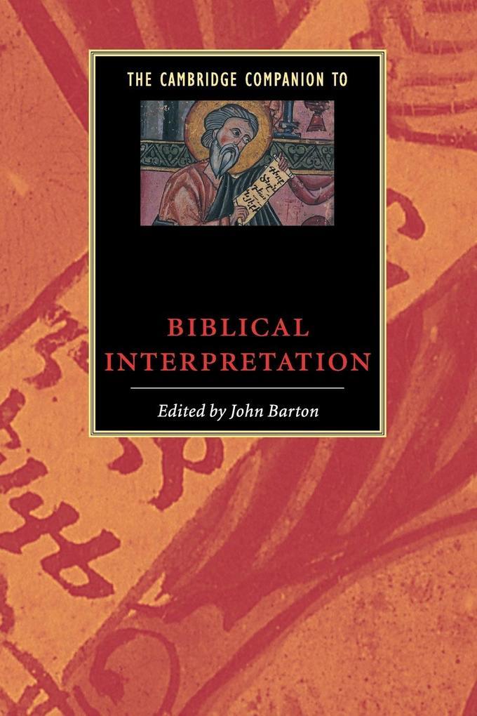 The Cambridge Companion to Biblical Interpretation als Buch