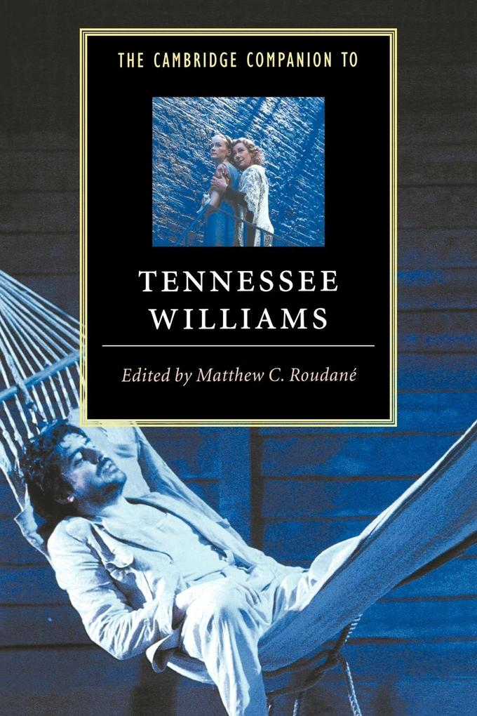 The Cambridge Companion to Tennessee Williams als Buch
