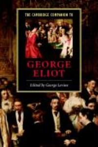 The Cambridge Companion to George Eliot als Buch
