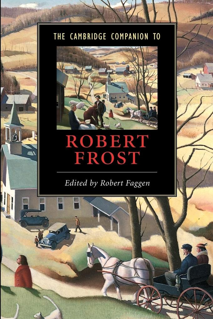 The Cambridge Companion to Robert Frost als Buch