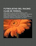Futbolistas del Racing Club de Ferrol als Taschenbuch von