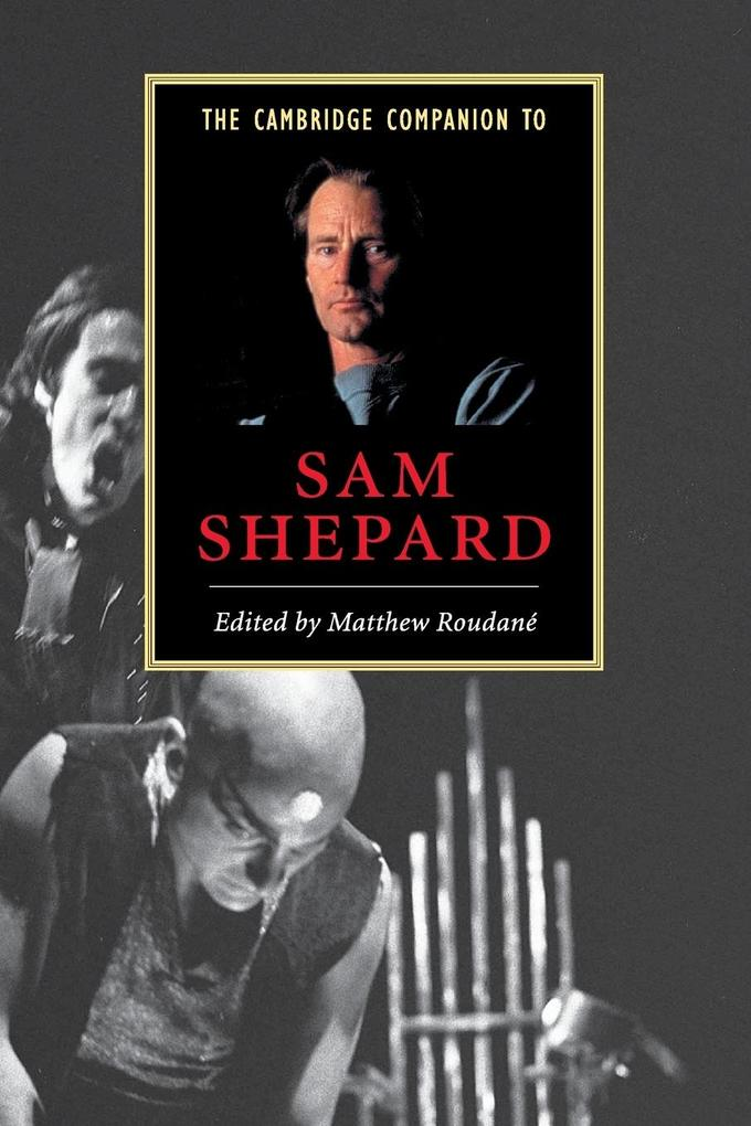 The Cambridge Companion to Sam Shepard als Buch