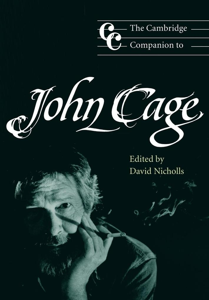 The Cambridge Companion to John Cage als Buch