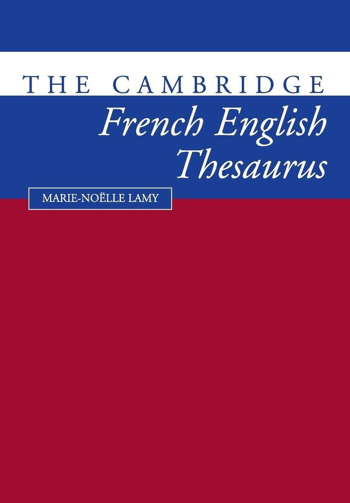 The Cambridge French-English Thesaurus als Buch
