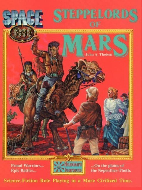 Steppelords of Mars & Caravans of Mars: Adventures for Space: 1889 als Taschenbuch