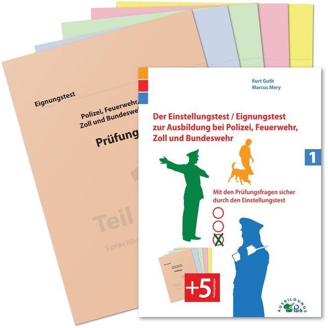 Der Eignungstest / Einstellungstest zur Ausbildung bei Polizei, Feuerwehr, Zoll und Bundeswehr als Buch von Kurt Guth, M