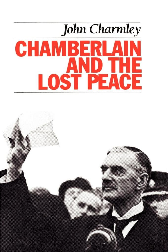 Chamberlain and the Lost Peace als Taschenbuch