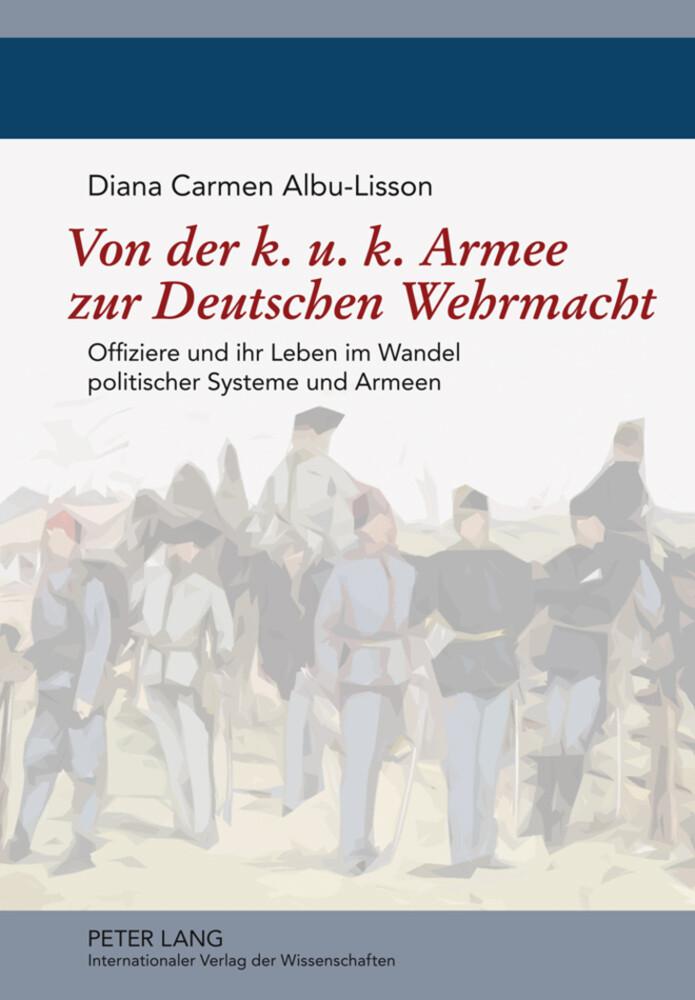 Von der k. u. k. Armee zur Deutschen Wehrmacht als Buch