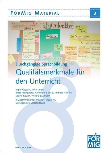 Durchgängige Sprachbildung: Qualitätsmerkmale für den Unterricht als Buch