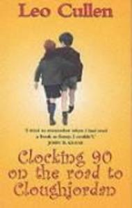 Clocking 90 on the Road to Cloughjordan: And Other Stories als Taschenbuch