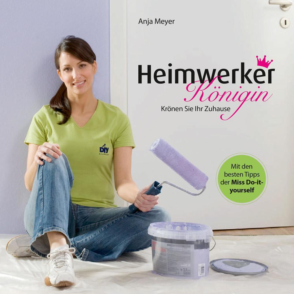 Heimwerker-Königin als eBook