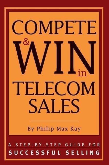 Compete & Win in Telecom Sales als Taschenbuch