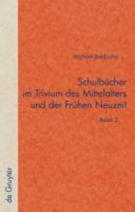 Schulbücher im Trivium des Mittelalters und der Frühen Neuzeit als eBook