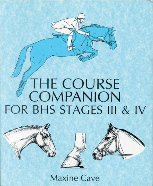 The Course Companion for BHS Stages III & IV als Taschenbuch
