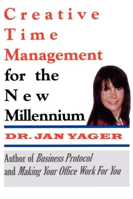 Creative Time Management for the New Millennium als Taschenbuch