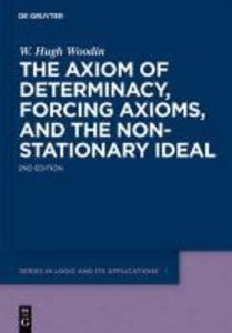 The Axiom of Determinacy, Forcing Axioms, and the Nonstationary Ideal als eBook
