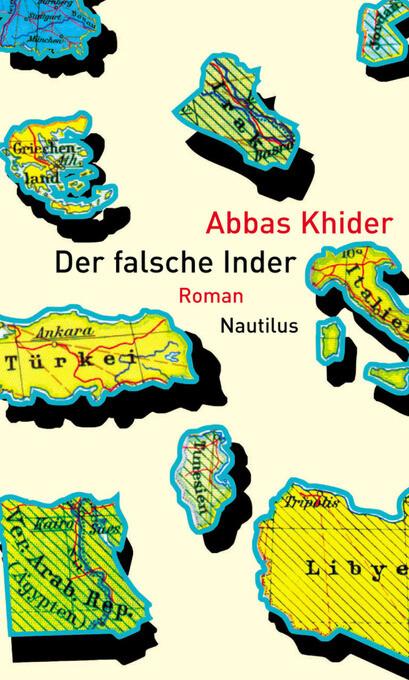 Der falsche Inder als eBook von Abbas Khider - Edition Nautilus