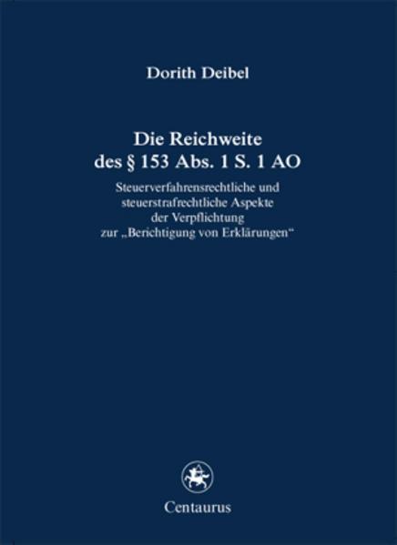 Die Reichweite des § 153 Abs. 1 S. 1 AO als Buch