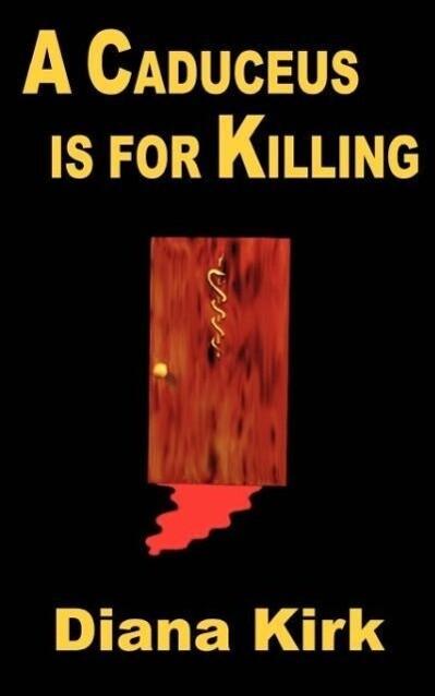 A Caduceus is for Killing als Taschenbuch