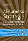 Die Espresso-Strategie