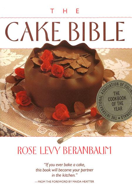 The Cake Bible als Buch