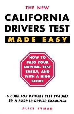 California Drivers Test Made Easy: By a Former Driver Examiner als Taschenbuch