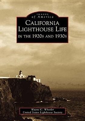 California Lighthouse Life in the 1920s and 1930s als Taschenbuch