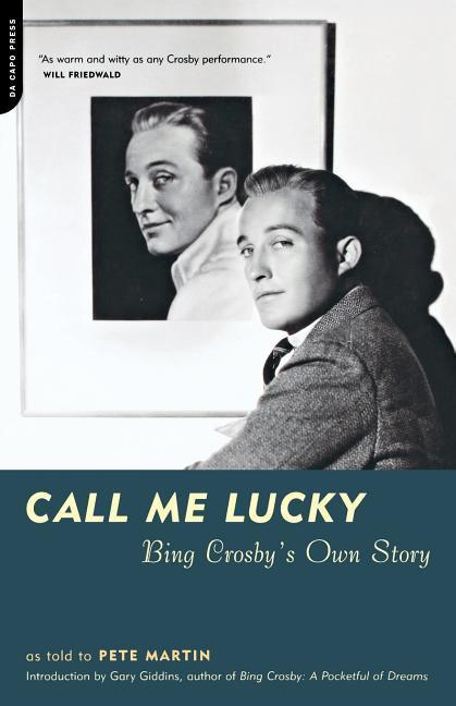 Call Me Lucky: Bing Crosby's Own Story als Taschenbuch