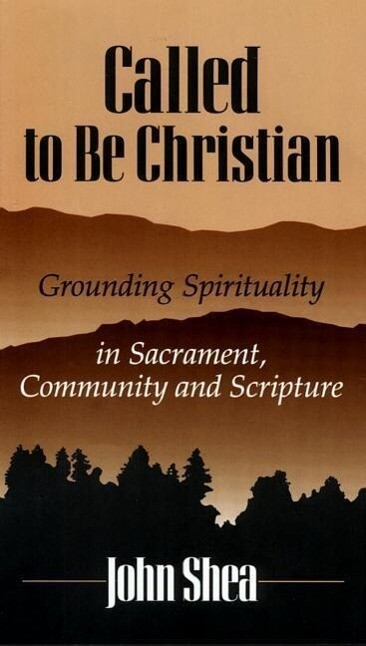 Called to Be Christians: Grounding Spirituality in Sacrament, Community and Scripture als Hörbuch