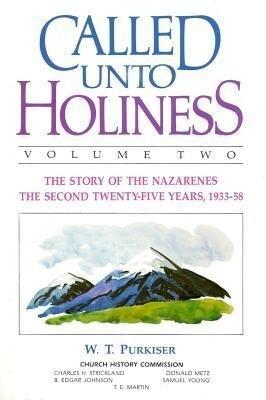 Called Unto Holiness, Volume 2 als Buch
