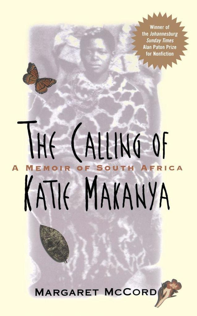 The Calling of Katie Makanya: A Memoir of South Africa als Taschenbuch