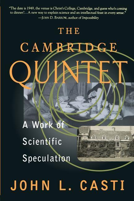 The Cambridge Quintet: A Work of Scientific Speculation als Taschenbuch