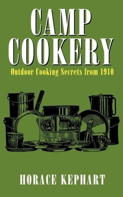 Camp Cookery als Taschenbuch