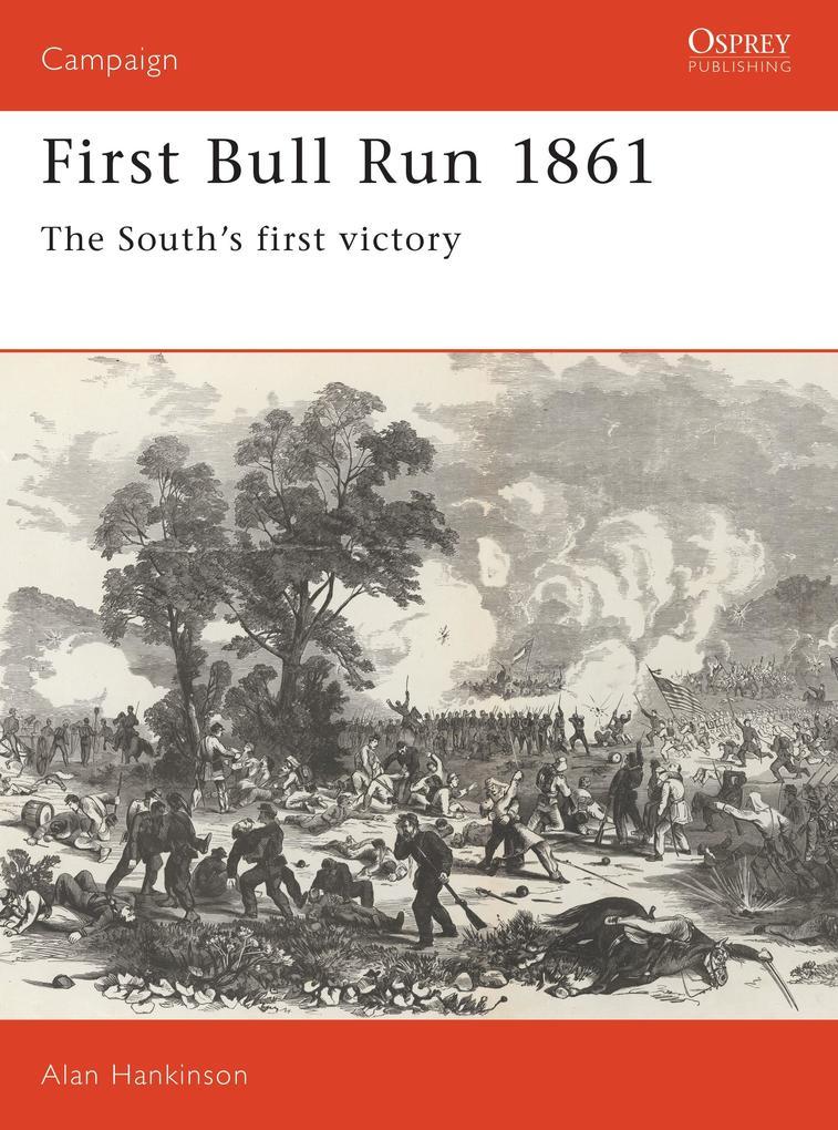 First Bull Run, 1861 als Taschenbuch
