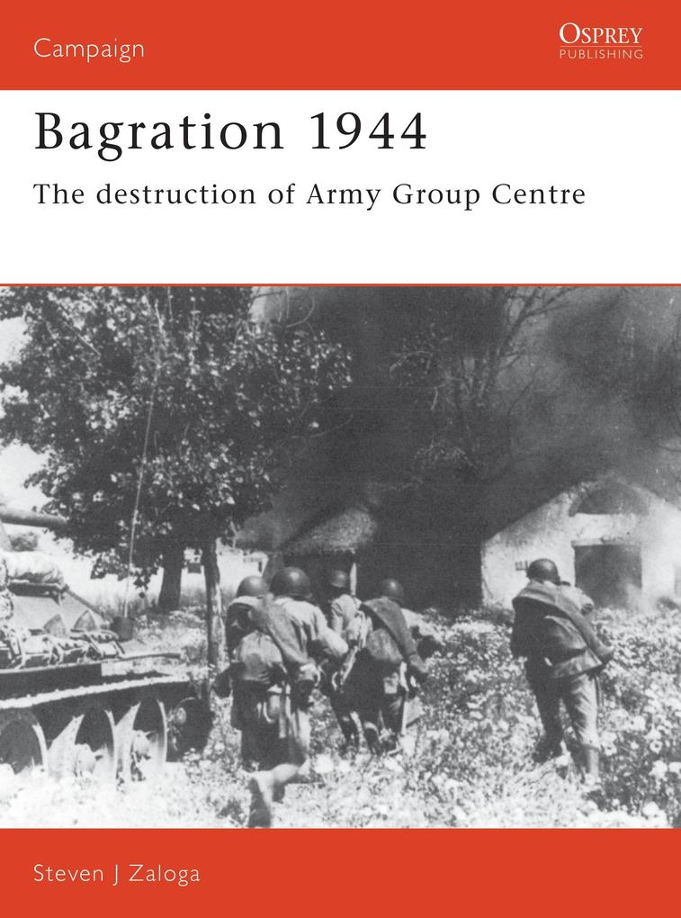 Bagration 1944: The Destruction of Army Group Centre als Taschenbuch