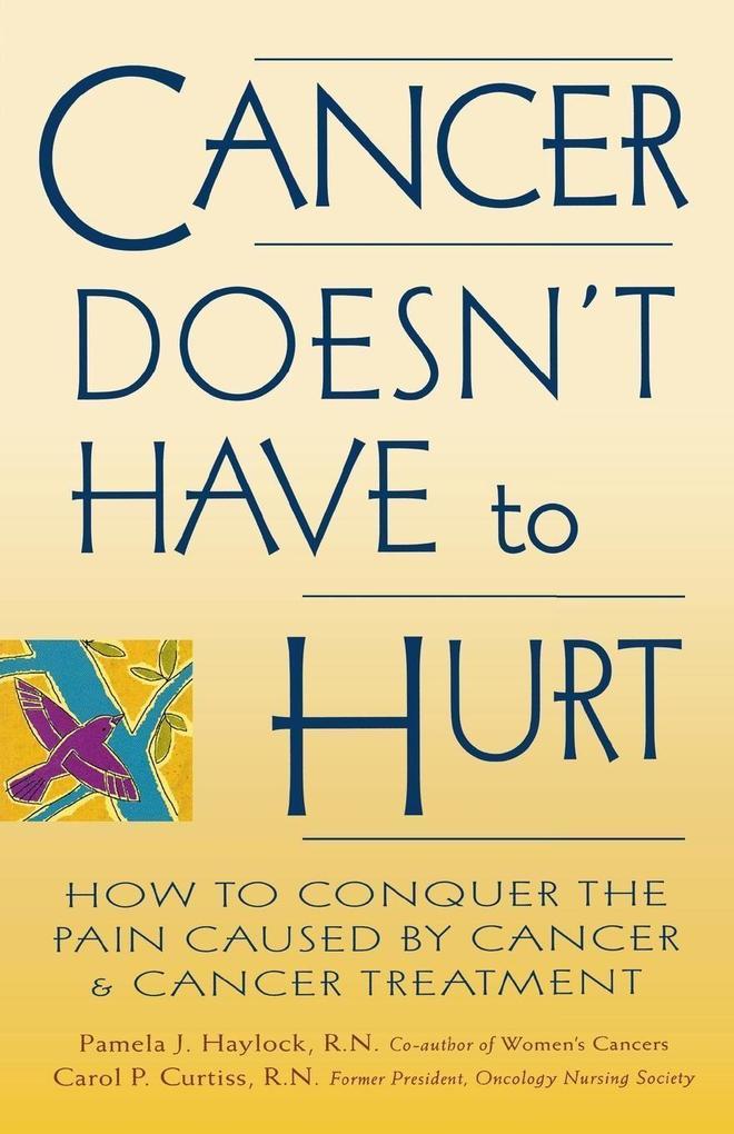 Cancer Doesn't Have to Hurt als Taschenbuch