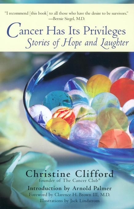 Cancer Has Its Privileges: Stories of Hope and Laughter als Taschenbuch