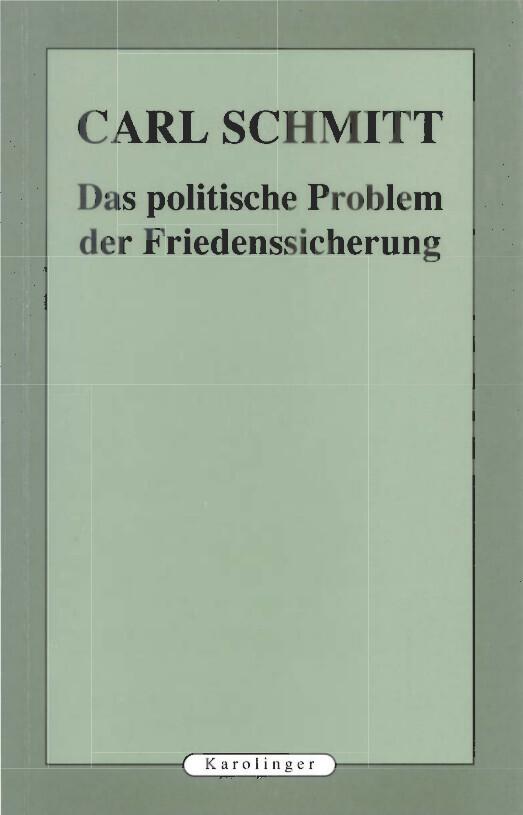 Das politische Problem der Friedenssicherung als Buch von Carl Schmitt