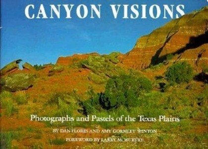 Canyon Visions: Photographs and Pastels of the Texas Plains als Buch