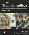 Die Fahrzeuge, Flugzeuge, Uniformen und Waffen des österreichischen Bundesheeres von 1918 - 1998