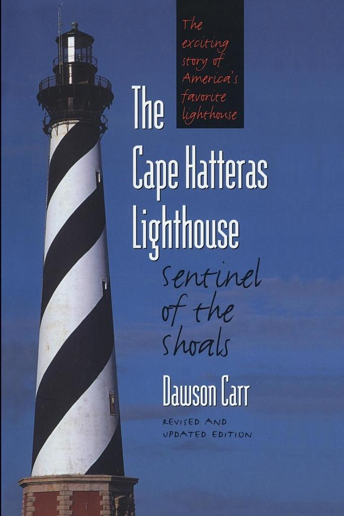 Cape Hatteras Lighthouse Sentinel of the Shoals als Taschenbuch