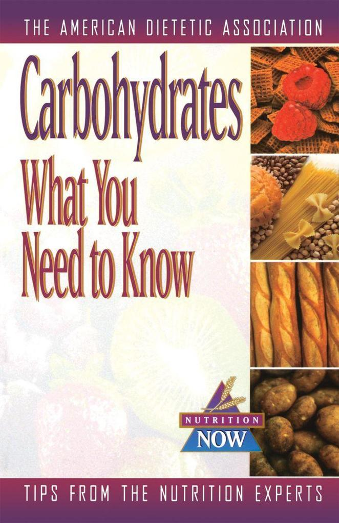 Carbohydrates: What You Need to Know als Taschenbuch