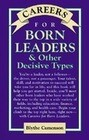 Careers for Born Leaders & Other Decisive Types