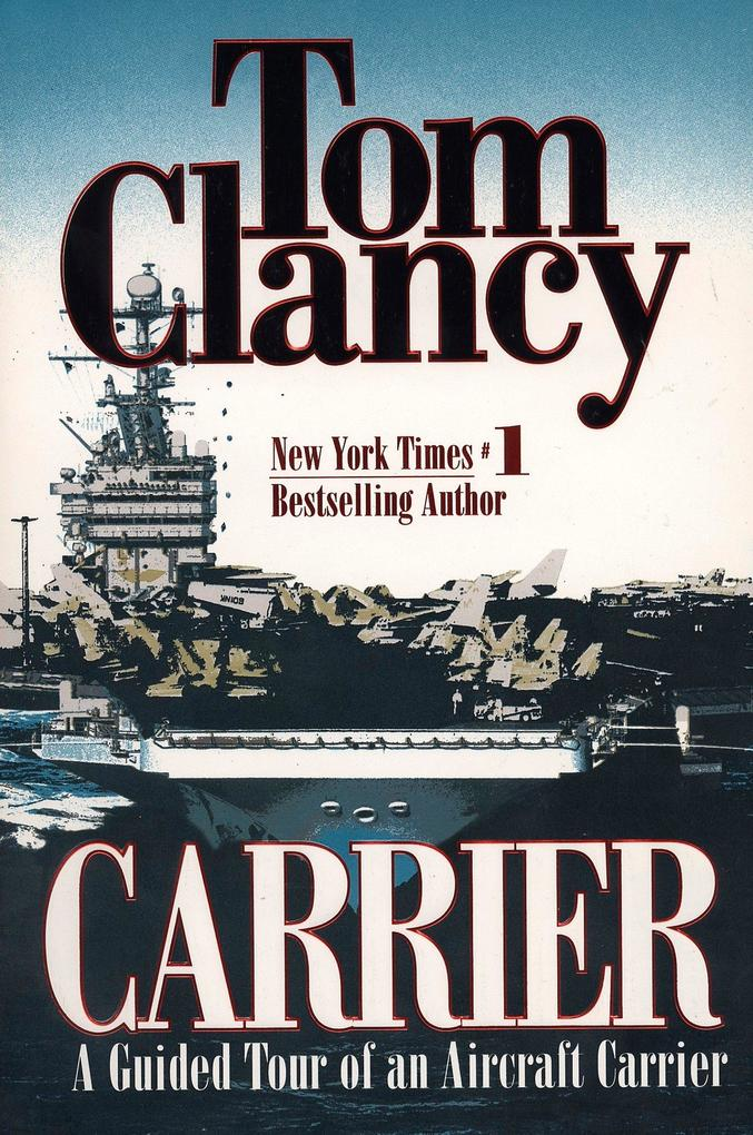 Carrier: A Guided Tour of an Aircraft Carrier als Taschenbuch
