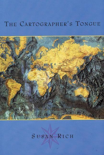 The Cartographer's Tongue: Poems of the World als Taschenbuch