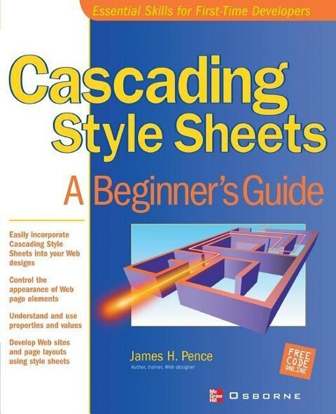 Cascading Style Sheets: A Beginner's Guide als Taschenbuch