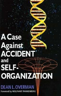 A Case Against Accident and Self-organization als Buch (gebunden)